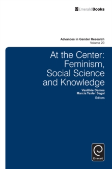 At the Center : Feminism, Social Science and Knowledge, Hardback Book