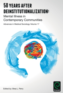 50 Years after Deinstitutionalization : Mental Illness in Contemporary Communities, Hardback Book