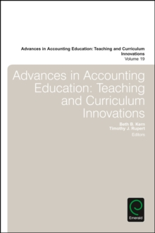 Advances in Accounting Education : Teaching and Curriculum Innovations, Hardback Book