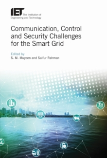 Communication, Control and Security Challenges for the Smart Grid, Hardback Book