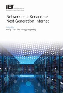 Network as a Service for Next Generation Internet, Hardback Book