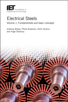 Electrical Steels : Fundamentals and basic concepts Volume 1, Hardback Book