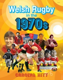 Welsh Rugby in the 1970s, Hardback Book