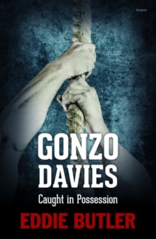 Gonzo Davies Caught in Possession, Paperback Book