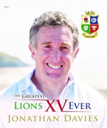 Greatest Lions XV Ever, The, Hardback Book