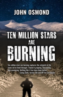 Ten Million Stars Are Burning, Paperback Book