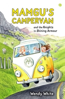 Mamgu's Campervan and the Knights in Shining Armour, Paperback Book