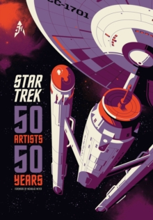 Star Trek : 50 Artists 50 Years, Hardback Book