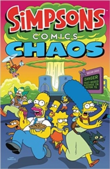 Simpsons Comics - Chaos, Paperback / softback Book