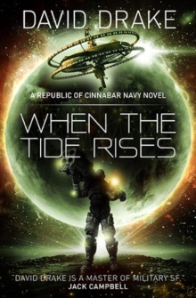 When the Tide Rises (The Republic of Cinnabar Navy series #6), Paperback / softback Book