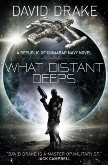 What Distant Deeps (The Republic of Cinnabar Navy series #8), Paperback / softback Book
