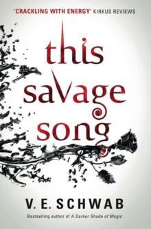 This Savage Song, Paperback / softback Book