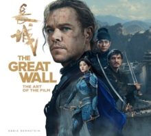 The Great Wall : The Art of the Film, Hardback Book