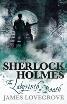Sherlock Holmes : The Labyrinth of Death, Paperback / softback Book