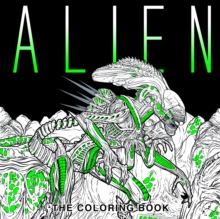 Alien : The Coloring Book, Paperback Book