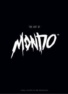 The Art of Mondo, Hardback Book