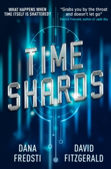 Time Shards Book 1, Paperback Book