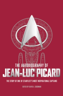 The Autobiography of Jean-Luc Picard, Hardback Book