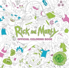 Rick and Morty Official Coloring Book, Paperback / softback Book