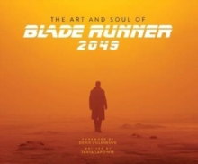 The Art and Soul of Blade Runner 2049, Hardback Book