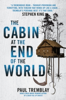 The Cabin at the End of the World, Paperback / softback Book