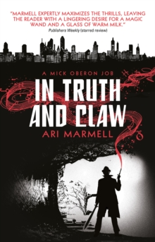 In Truth and Claw (a Mick Oberon Job #4), Paperback / softback Book
