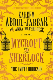 Mycroft and Sherlock: The Empty Birdcage, Hardback Book
