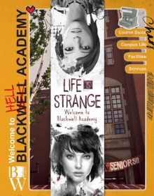 Life is Strange : Welcome to Blackwell Academy, Hardback Book