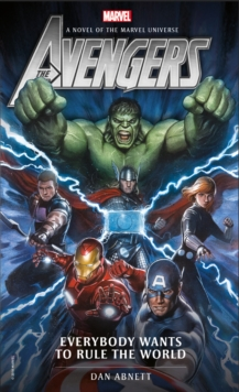 Avengers: Everybody Wants to Rule the World, Paperback Book