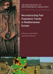 Reconstructing Past Population Trends in Mediterranean Europe (3000BC-AD1800), Paperback Book