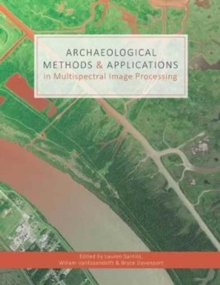 Archaeological Methods & Applications in Multispectral Image Processing, Paperback / softback Book
