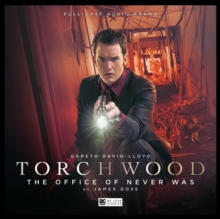 Torchwood: The Office of Never Was : No. 17, CD-Audio Book