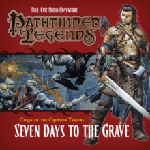Pathfinder Legends: the Crimson Throne : 3.2 Seven Days to the Grave, CD-Audio Book