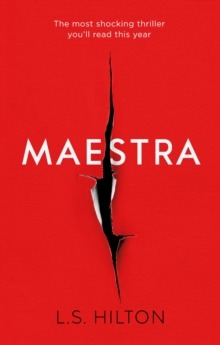Maestra : The Shocking International Number One Bestseller, Hardback Book