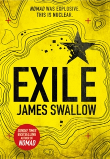 Exile : The Explosive New Action Thriller from the Sunday Times Bestselling Author of Nomad, Hardback Book