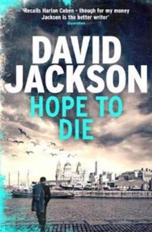 Hope to Die : The gripping serial killer thriller for fans of M. J. Arlidge, Hardback Book
