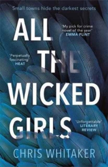 All The Wicked Girls : The addictive thriller with a huge heart, for fans of Lisa Jewell, Paperback / softback Book