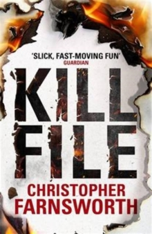 Killfile : An electrifying thriller with a mind-bending twist, Paperback / softback Book