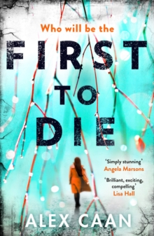 First to Die : Chilling. Edgy. Thrilling., Paperback / softback Book