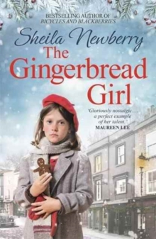 The Gingerbread Girl : The bestselling heart-warming saga, perfect for cold winter nights, Paperback Book