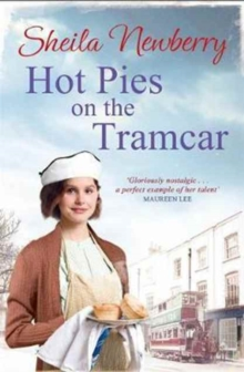 Hot Pies on the Tram Car : A heartwarming read from the bestselling author of The Gingerbread Girl, Paperback / softback Book