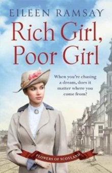 Rich Girl, Poor Girl : A heartbreaking saga of two women who fight for what they deserve, Paperback / softback Book