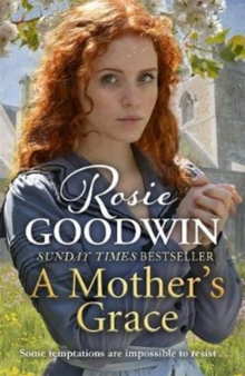 A Mother's Grace : The heart-warming Sunday Times bestseller, Hardback Book