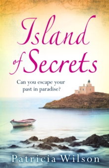 Island of Secrets : Take your summer holiday now with this sun-drenched story of love, loss and family, Paperback / softback Book