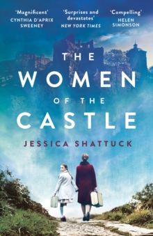 The Women of the Castle : the moving New York Times bestseller for readers of ALL THE LIGHT WE CANNOT SEE, Paperback / softback Book