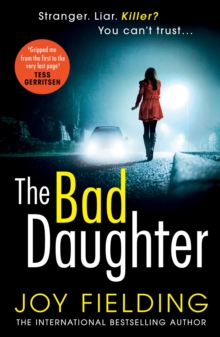 The Bad Daughter : A gripping psychological thriller with a devastating twist, Paperback / softback Book