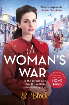 A Woman's War : The perfect Christmas follow-on to Keep the Home Fires Burning, Paperback / softback Book