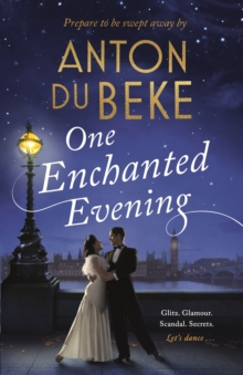 One Enchanted Evening : The Sunday Times Bestselling Debut by Anton Du Beke, Hardback Book
