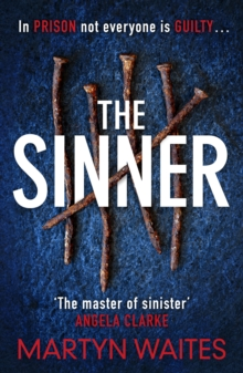 The Sinner : In prison not everyone is guilty . . ., Hardback Book