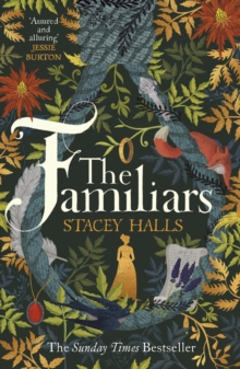 The Familiars : The spellbinding Sunday Times Bestseller and Richard & Judy Book Club Pick, Paperback / softback Book